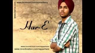 Punjabi Rap Sample | Harry Panesar (Rapper Har-E) | New Punjabi Rap Song 2012 | Official