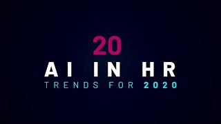 20 AI in HR Trends for 2020 | Artificial Intelligence | Human Resource Trends
