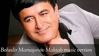Скачать Maktab Bahodir Mamajonov
