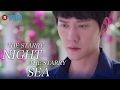 The Starry Night, The Starry Sea - EP2 - Feng Shao Feng's Merman Superpowers [Eng Sub]