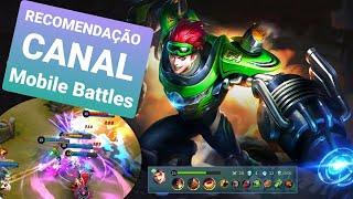 RECOMENDAÇÃO DE CANAL Mobile Battles!!