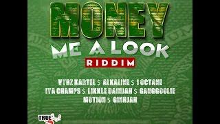 MONEY ME A LOOK RIDDIM MIX FT. DEMARCO, VYBZ KARTEL, ALKALINE & MORE {DJ SUPARIFIC} APR 2015