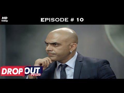 Dropout Pvt Ltd- Full Episode 10 - Team Geetika faces the heat!