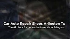 Car Auto Repair Shops Arlington Tx