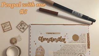 penpal with me #3 || brownish theme �💕