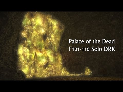 FFXIV Palace of the Dead SOLO - Floors 101-110 (Dark Knight)