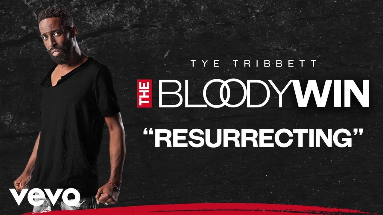 tye-tribbett-resurrecting-audio-live-tyetribbettvevo