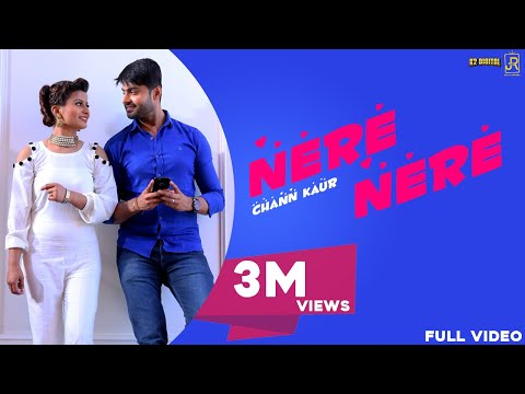 Nere Nere   Chann Kaur   Official Music Video   Latest Punjabi Song 2018   Jeet Records