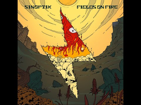Sinoptik - Fields On Fire (Full Album)