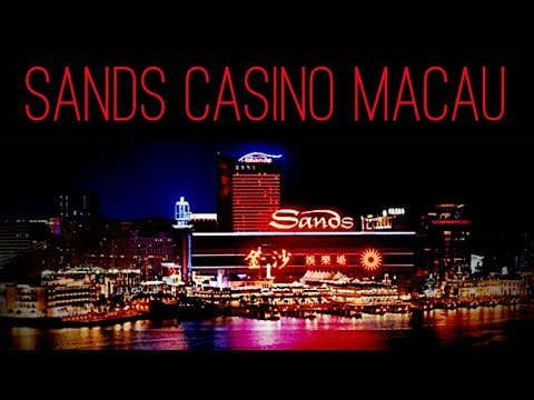 Sands Casino Macau China