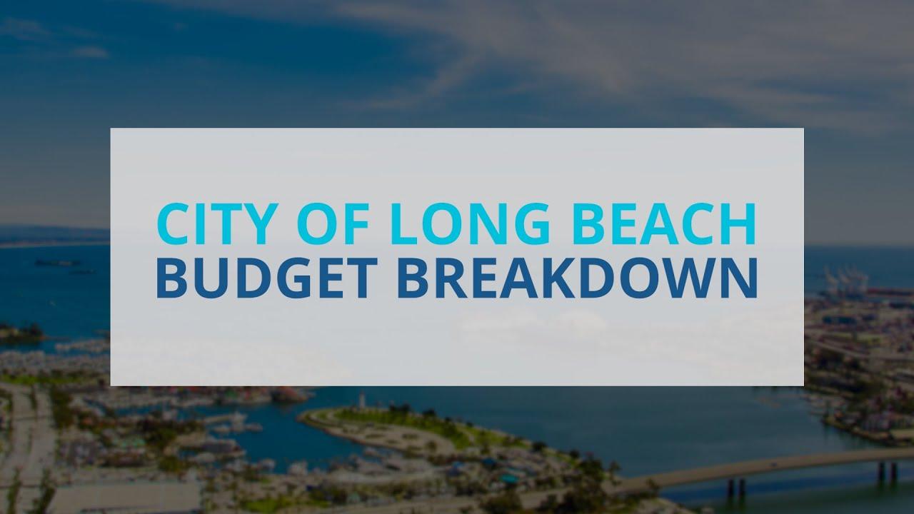 2020 2021 City Of Long Beach Budget Breakdown Youtube