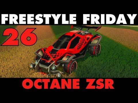 Rocket League | Freestyle Friday 26 | OCTANE ZSR!