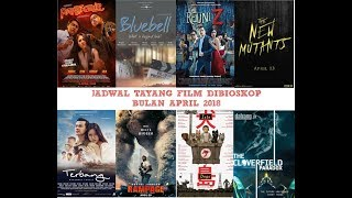 Video Jadwal Tayang Film Di Bioskop Kesayangan Anda Bulan April 2018 (XXI,21,Cinemaxx,dll) download MP3, 3GP, MP4, WEBM, AVI, FLV Mei 2018