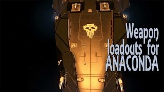 Elite: Dangerous. Weapon loadouts for Anaconda