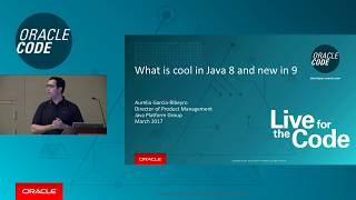 What's Cool in Java 8, and New in Java 9