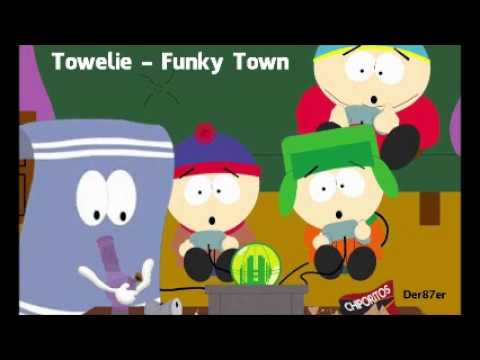 Towelie - Funky Town [Kompletter Song] Deutsch