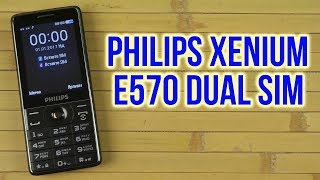 Распаковка Philips Xenium E570 Dual SIM Black