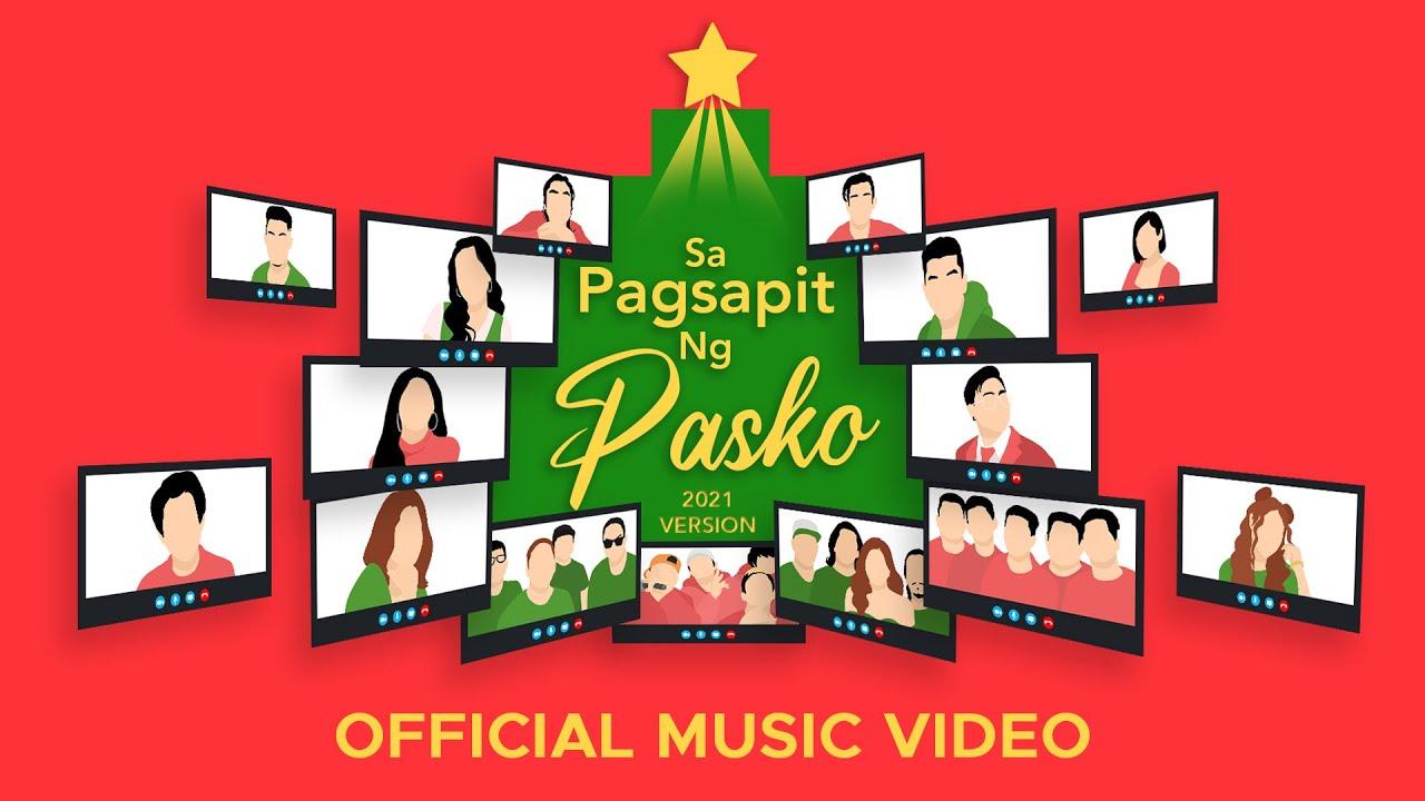 Sa Pagsapit Ng Pasko (Official Music Video)