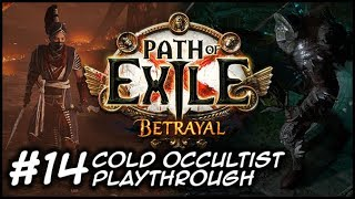 ZIGGYD Plays Path of Exile: BETRAYAL - Hunting My Quarry - #14 Act 9