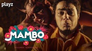 Mambo:  tráiler oficial de la segunda temporada  | Playz