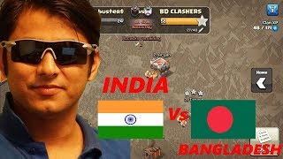 War Time  INDIA Vs BANGLADESH  Lets Attack  Clash of Clans