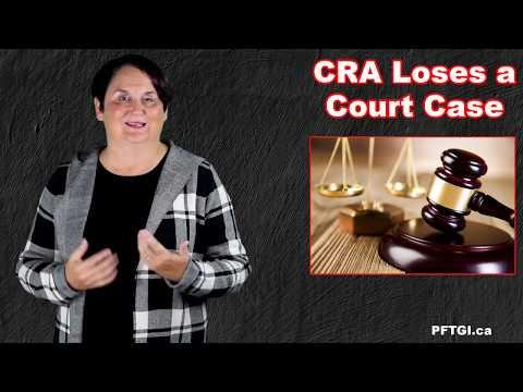 Canada Revenue Agency (CRA) Loses a Court Case