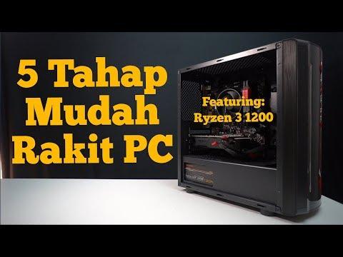 Tutorial Cara Rakit PC 2017 - FEATURING RYZEN 3 1200!