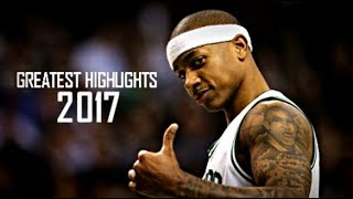 Isaiah Thomas 2017 - Greatest Celtics Highlights Ever ᴴᴰ