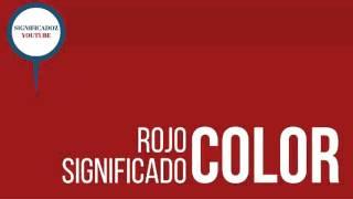 Rojo - Significado del color Rojo