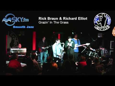 Rick Braun & Richard Elliot - Grazin' In The Grass