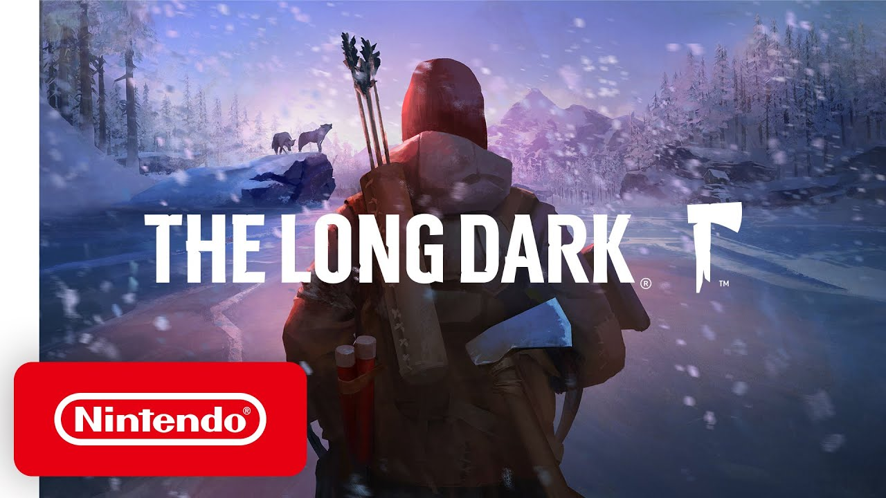 The Long Dark – Launch Trailer – Nintendo Switch