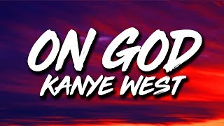 Kanye West - Oฑ God (Lyrics)