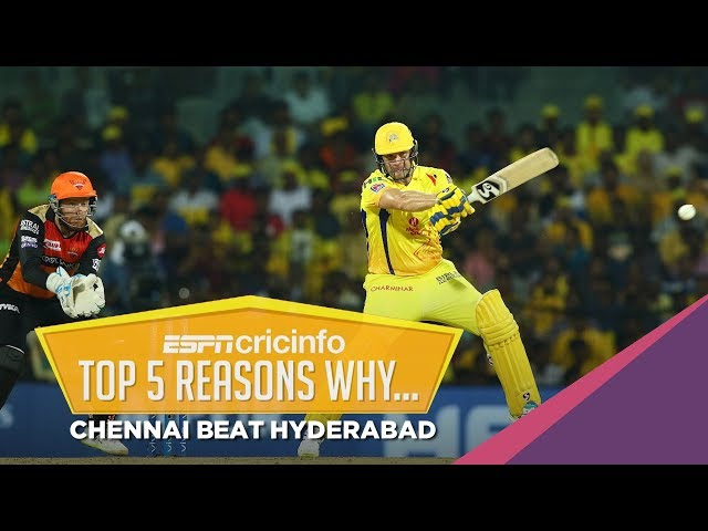Five reasons why Chennai win