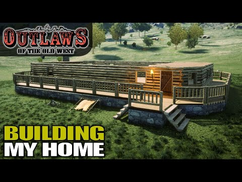 TODAY I'M GOING TO BUILD A RANCH | Outlaws Of The Old West | Gameplay | S01E04