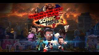 This is How You DON'T Play Sonic Forces