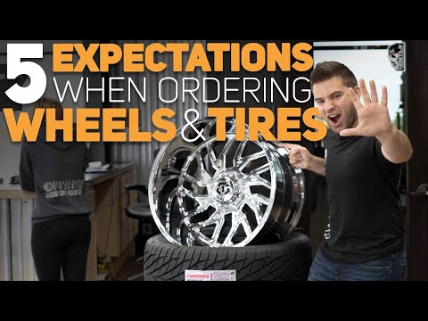 5 Expectations When Ordering Wheels & Tires || Custom Offsets