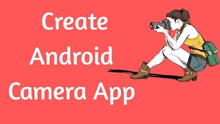 كيفية إنشاء التطبيق الكاميرا في mit app inventor 2