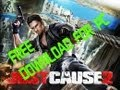 How to get just cause 2 for free pc FREE *torrent*