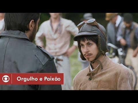 Orgulho e Paixão: capítulo 69 da novela, quinta, 7 de junho, na Globo
