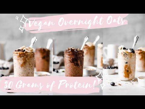 OVERNIGHT OATS 3 WAYS | Vegan, Protein Packed, GF, EASY!