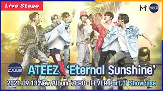 [LIVE] ATEEZ(에이티즈) '이터널 선샤인(Eternal Sunshine)' Showcase Stage [마니아TV]