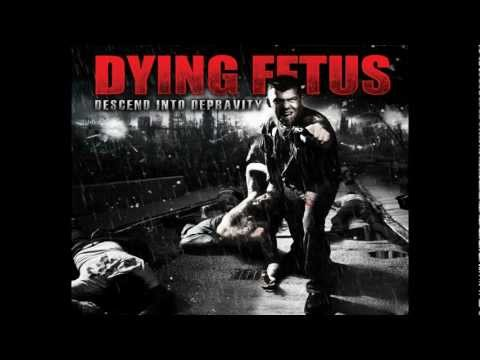 Dying Fetus - Descend Into Depravity (2009) - FULL ALBUM (HQ)