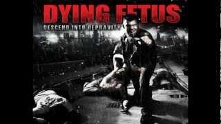 Dying Fetus - Descend Into Depravity (2009) - FULL ALBUM (HQ)