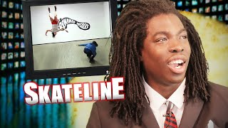 SKATELINE - Austyn Gillette, William Spencer, Kelly Hart, Triple Set Lazer Flip & more