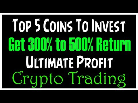 Top 5 Coins Best To Trade - Get 300% To 500% Return In Crypto Trading