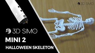 3dsimo mini (3d pen) halloween skeleton