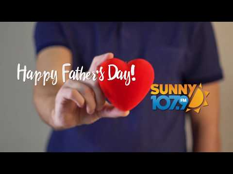 Happy-Fathers-Day-from-the-crew-at-Sunny-107.9