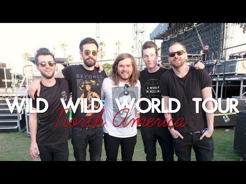 Wild, Wild World Tour //  North America