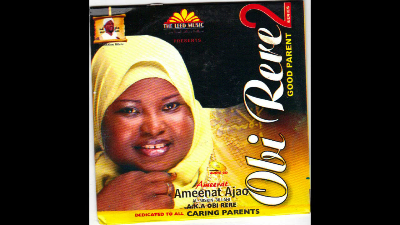 Download Ameerat Ameenat Ajao - Obi Rere Part 2