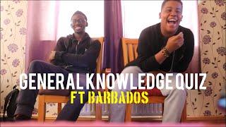 GENERAL KNOWLEDGE QUIZ FT BARBADOS
